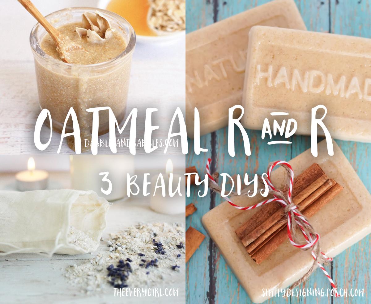 DIYS using oatmeal
