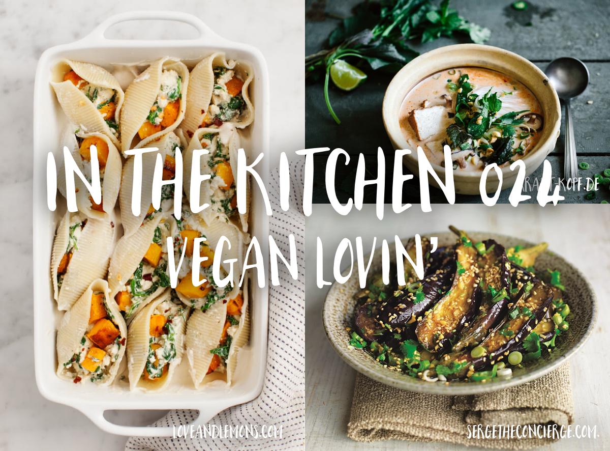 In the Kitchen - Vegan recipes - lovefromberlin.net - Rae Tashman